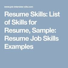 Job Skills Examples For Resume by Best 10 Sample Of Resume Ideas On Pinterest Sample Of Cover