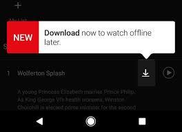 you can finally watch netflix offline now techhive