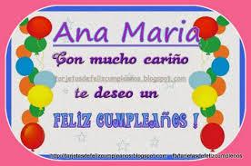 imagenes que digan feliz cumpleaños tia ana postales de cumpleaños con nombres de personas ana maria feliz