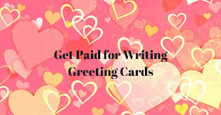 get paid for writing greeting cards real work from home by