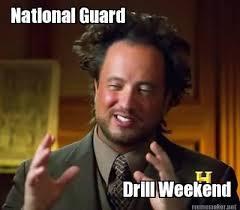 National Guard Memes - meme maker national guard drill weekend
