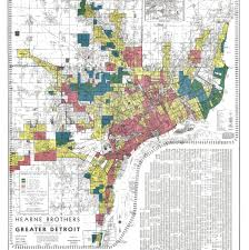 Michigan On The Map by Redlining U0027s Legacy How Discriminatory Housing Policies Continue