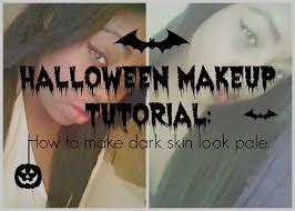 Halloween Makeup For Dark Skin by Halloween Makeup Tut How To Make Dark Skin Look Pale Youtube