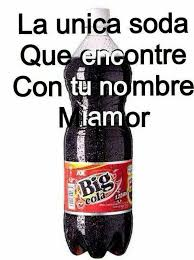Big Butt Memes - memes chistes mexicanos the only soda with your name on it big