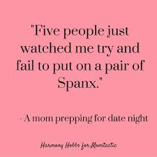 Pantyhose Meme - what date night is really like as a mom