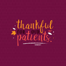 a happy thanksgiving to all our patients and fans we re