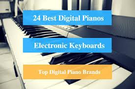 were not building pianos here gentlemen 24 best digital piano reviews 2018 best electronic keyboard
