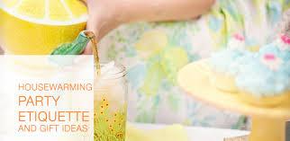 register for housewarming housewarming party etiquette and housewarming gift ideas