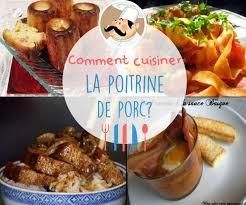 cuisiner porc comment cuisiner la poitrine de porc