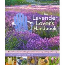Most Fragrant Lavender Plant - the lavender lover u0027s handbook the 100 most beautiful and fragrant