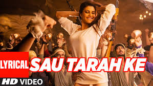 Ke by Sau Tarah Ke Full Song With Lyrics Dishoom John Abraham