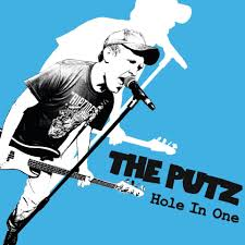 the putz hole in one moms basement records