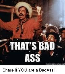 Badass Memes - 25 best memes about bad ass meme bad ass memes