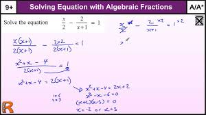 equation with algebraic fractions gcse maths higher revision exam