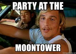 Stoner Meme - party at the moontower dazed and confused stoner meme generator