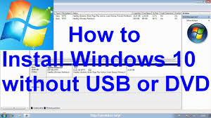 install windows 10 without bootc how to install windows 10 without usb or dvd youtube