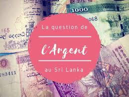 meilleur bureau de change lyon l argent au sri lanka change retrait infos et astuces pour les