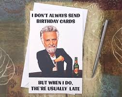 Most Interesting Man Birthday Meme - most interesting man etsy