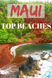 Iao Valley State Park Map by The Best Beaches In Maui Hawaii Travel Guide