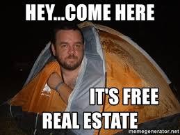 It S Free Meme - hey come here it s free real estate creepy tent meme generator