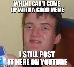 Hahaha Memes - hahaha he thinks it s nvm imgflip