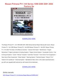 nissan primera p11 144 series 1999 2000 2001 by freddumas issuu