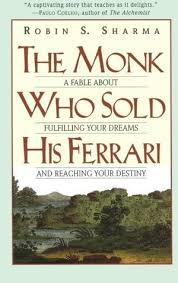 the monk who sold his review the monk who sold his a fable about fulfilling your