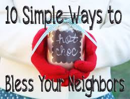 10 simple ways to bless your neighbors faithgateway