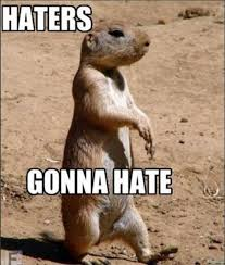 Haters Gonna Hate Meme - epic haters gonna hate memes 39 pics 1 video picture 34
