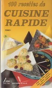 cours de cuisine par 100 recettes de cuisine rapide t 1 delta 2000 ed saep