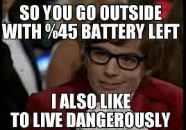 Austin Power Meme - living life dangerously the meta picture