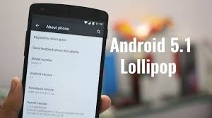android update 5 1 android 5 1 lollipop on nexus 4 5 6 7 10 how to install