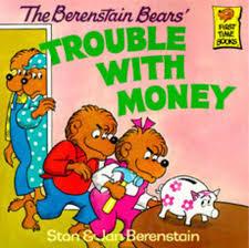 barenstein bears the berenstain bears trouble with money by stan berenstainjan