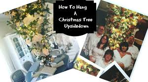 how to hang a christmas tree upside down super easy youtube