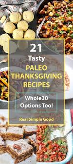 21 tasty paleo thanksgiving recipes whole30 options