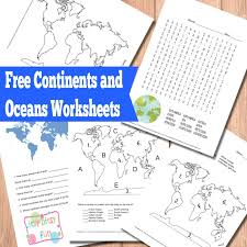 free continents and oceans worksheets kid blogger network