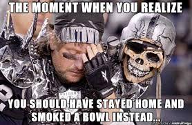 Raider Hater Memes - raiders fan s moment of clarity meme on imgur
