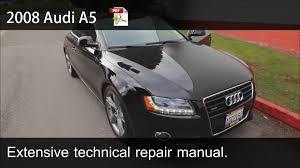 2008 2009 2010 audi a5 technical repair manual youtube