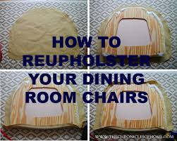 Fabric Covered Dining Room Chairs Best 25 Recover Chairs Ideas Only On Pinterest Reupholster