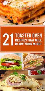Toaster Oven Muffins 21 Toaster Oven Recipes That Will Blow Your Mind
