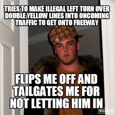 Douche Meme - i wonder if drivers in southern california are the same level of