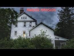 youtube abandoned places 6 abandoned murder mansion everything left behind youtube