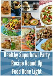 light appetizers for parties 16 healthy tailgating or football party recipes food done light