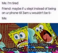 Being Tired Meme - i m tired meme xyz