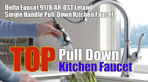 Delta Ashton Kitchen Faucet Delta Faucet 9178 Ar Dst Leland Single Handle Pull Down Kitchen