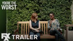 Seeking Season 3 Trailer You Re The Worst Season 3 Ep 4 Get Strong Trailer Fxx