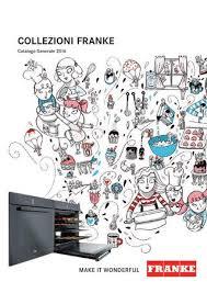catalogo franke lavelli franke catalogo 2016 by gruppo franke issuu