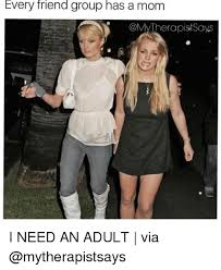 I Need An Adult Meme - 25 best memes about i need an adult i need an adult memes