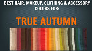 autumn color palette best hair makeup colors warm skin