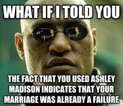 Madison Meme - ashley madison memes flood the internet after hack leaks user info